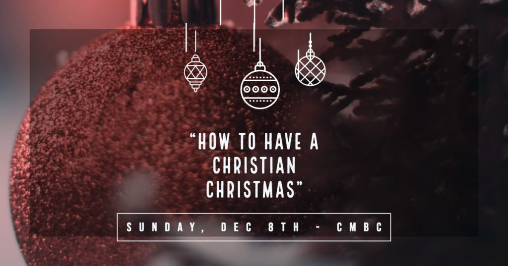 How To Have A Christian Christmas